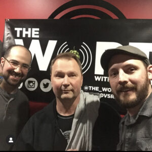 The Wort a Podcast (Mike is on the right)